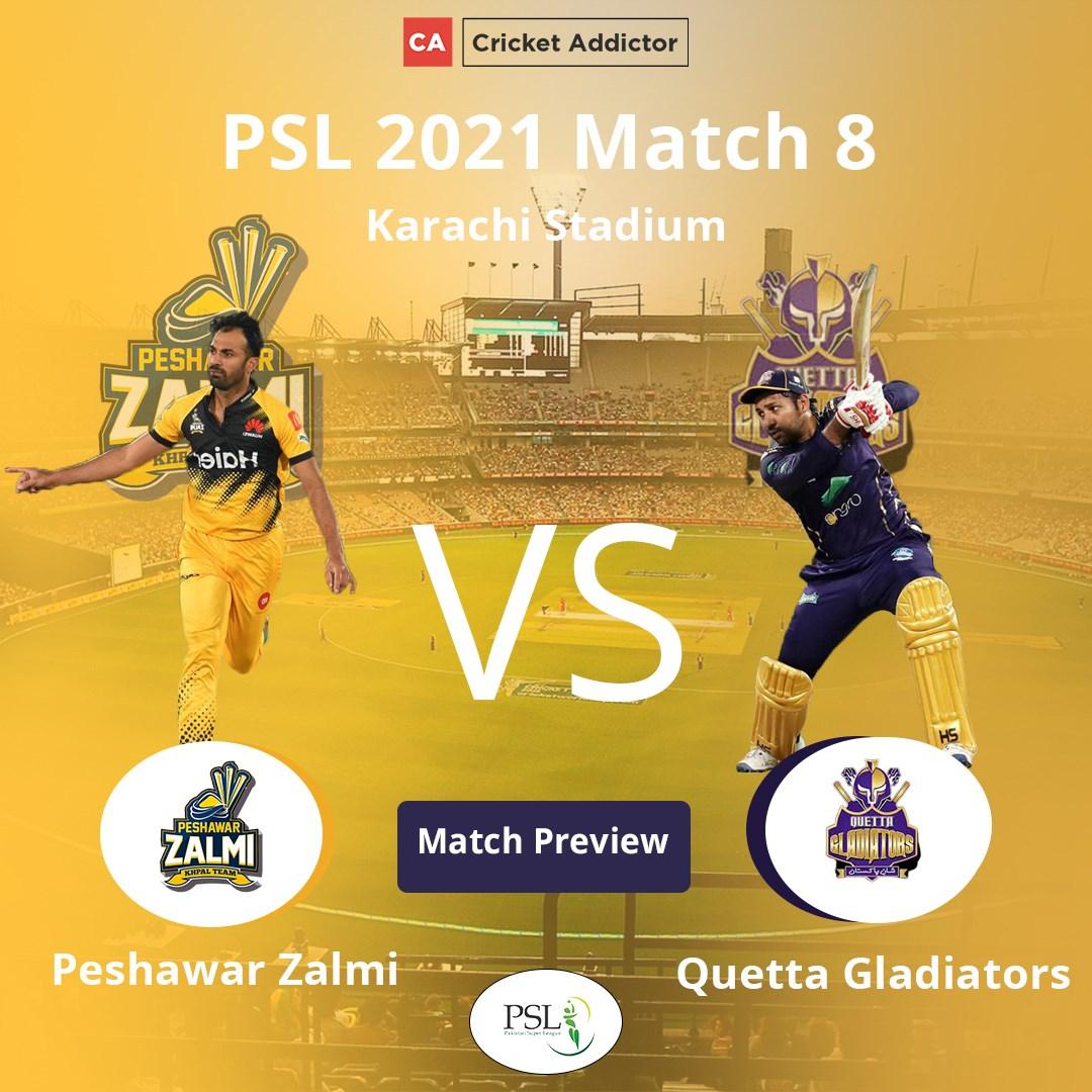 PSL 2021, Match 8: Peshawar Zalmi vs Quetta Gladiators – Match Preview And Prediction