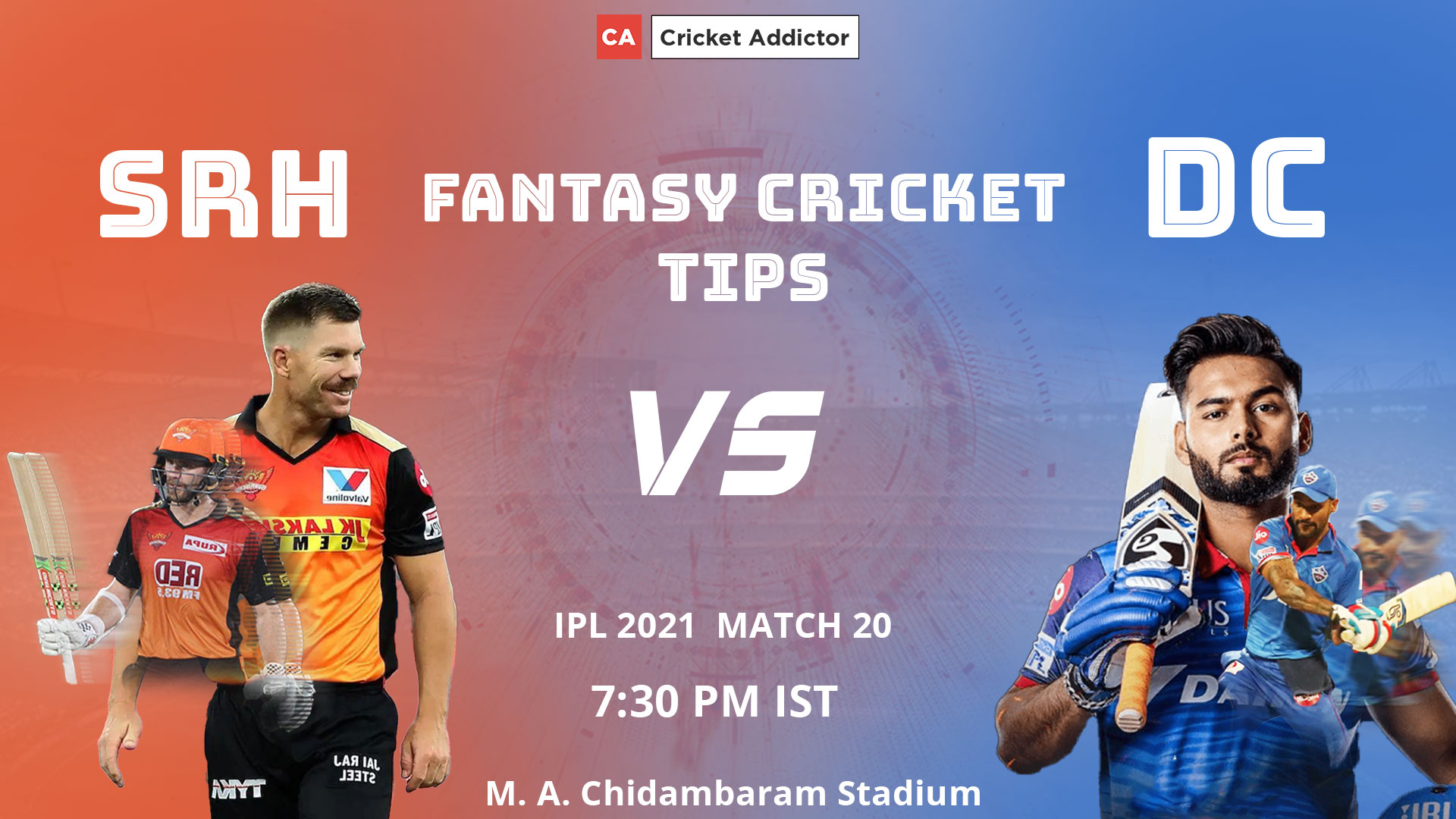 SunRisers Hyderabad (SRH) vs Delhi Capitals (DC) Dream11 Prediction, Fantasy Cricket Tips, Playing XI, Fantasy Team, Pitch Report, Dream11 Team, Injury Update of VIVO IPL 2021.