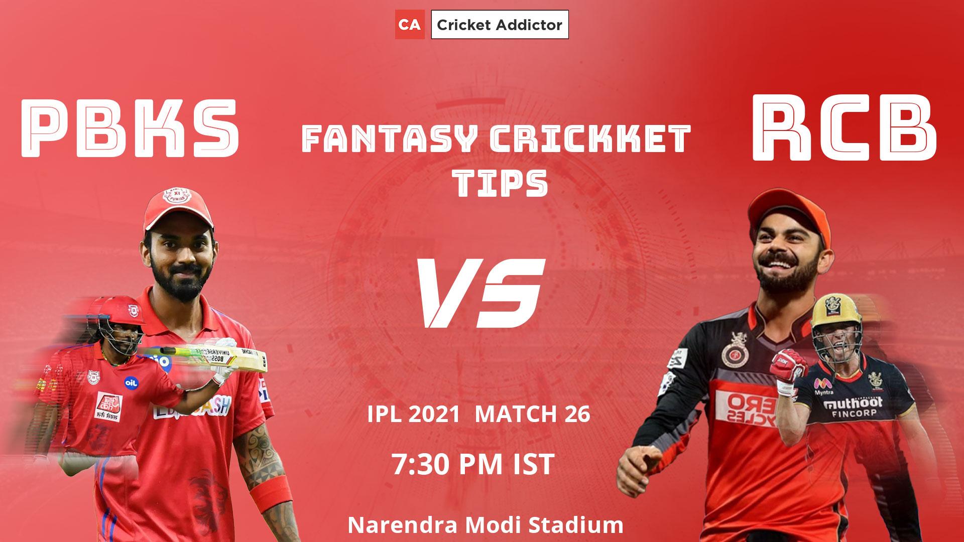 Punjab Kings (PBKS) vs Royal Challengers Bangalore (RCB) Dream11 Prediction, Fantasy Cricket Tips, Playing XI, Pitch Report, Dream11 Team, Injury Update of VIVO IPL 2021.
