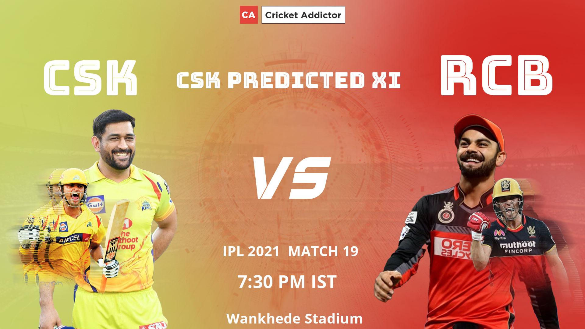 IPL 2021, Chennai Super Kings, CSK, CSK vs RCB, predicted playing XI, playing XI