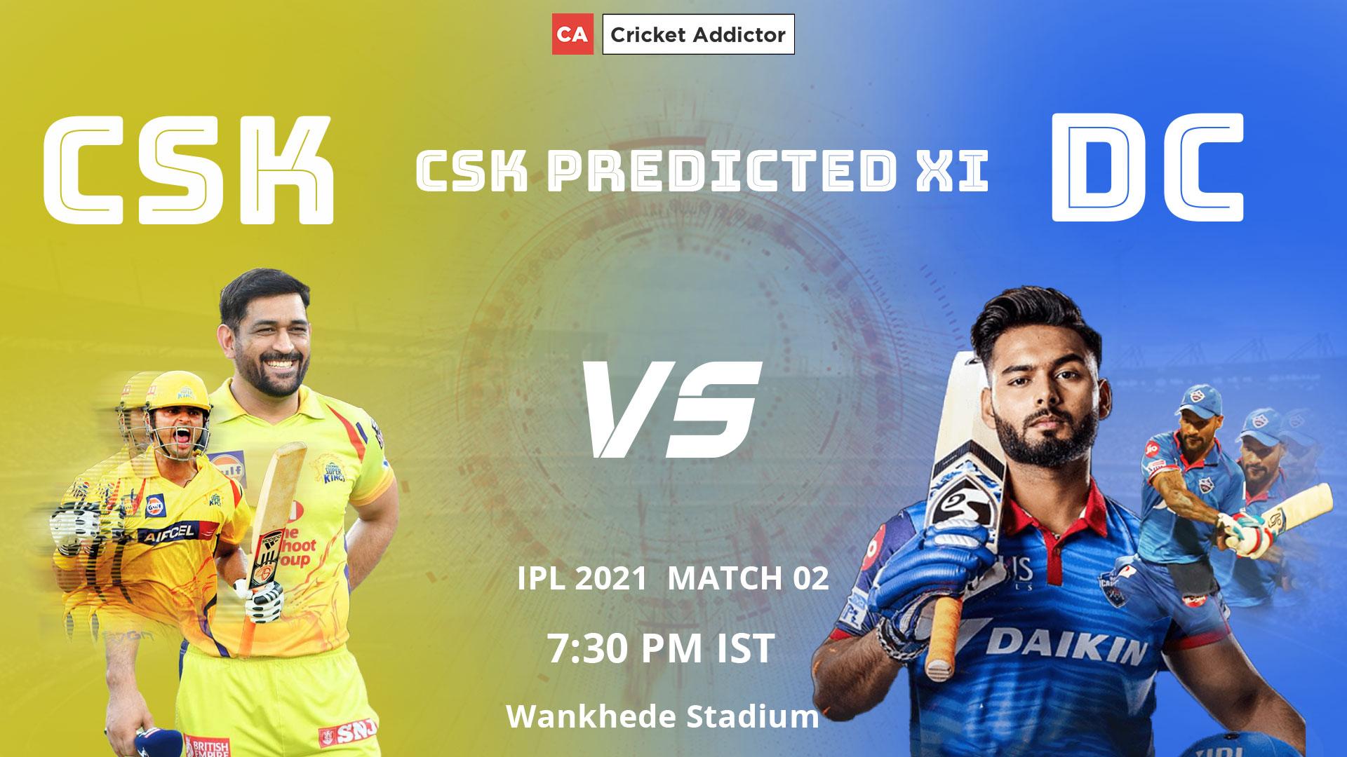 Chennai Super Kings, CSK, predicted XI