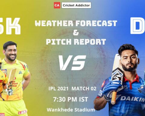 IPL 2021, Chennai Super Kings, Delhi Capitals, CSK vs DC
