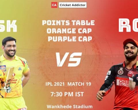 IPL 2021, Points Table, Orange Cap, Purple Cap, Most Runs, Most Wickets