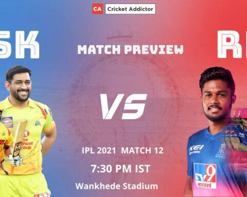 IPL 2021, Chennai Super Kings, Rajasthan Royals, CSK vs RR, Match Preview, Prediction