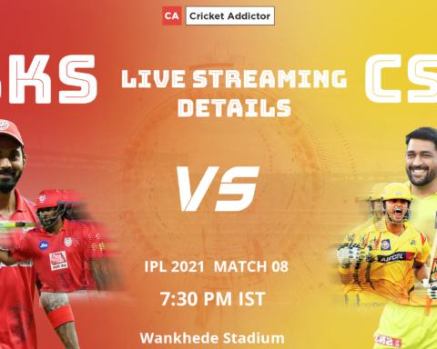 IPL 2021, Punjab Kings, Chennai Super Kings, PBKS vs CSK, Live Streaming