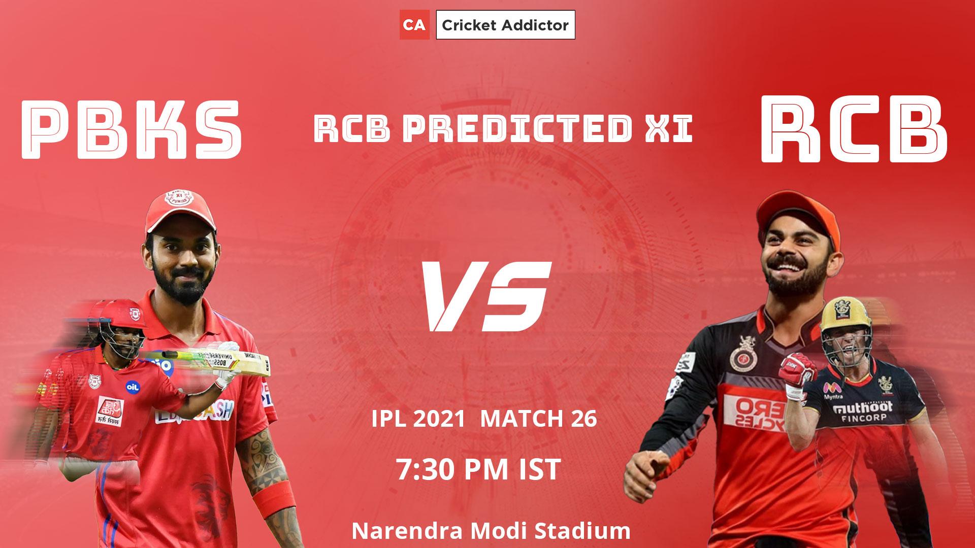 IPL 2021, RCB, Royal Challengers Bangalore, predicted playing XI, playing XI, PBKS vs RCB