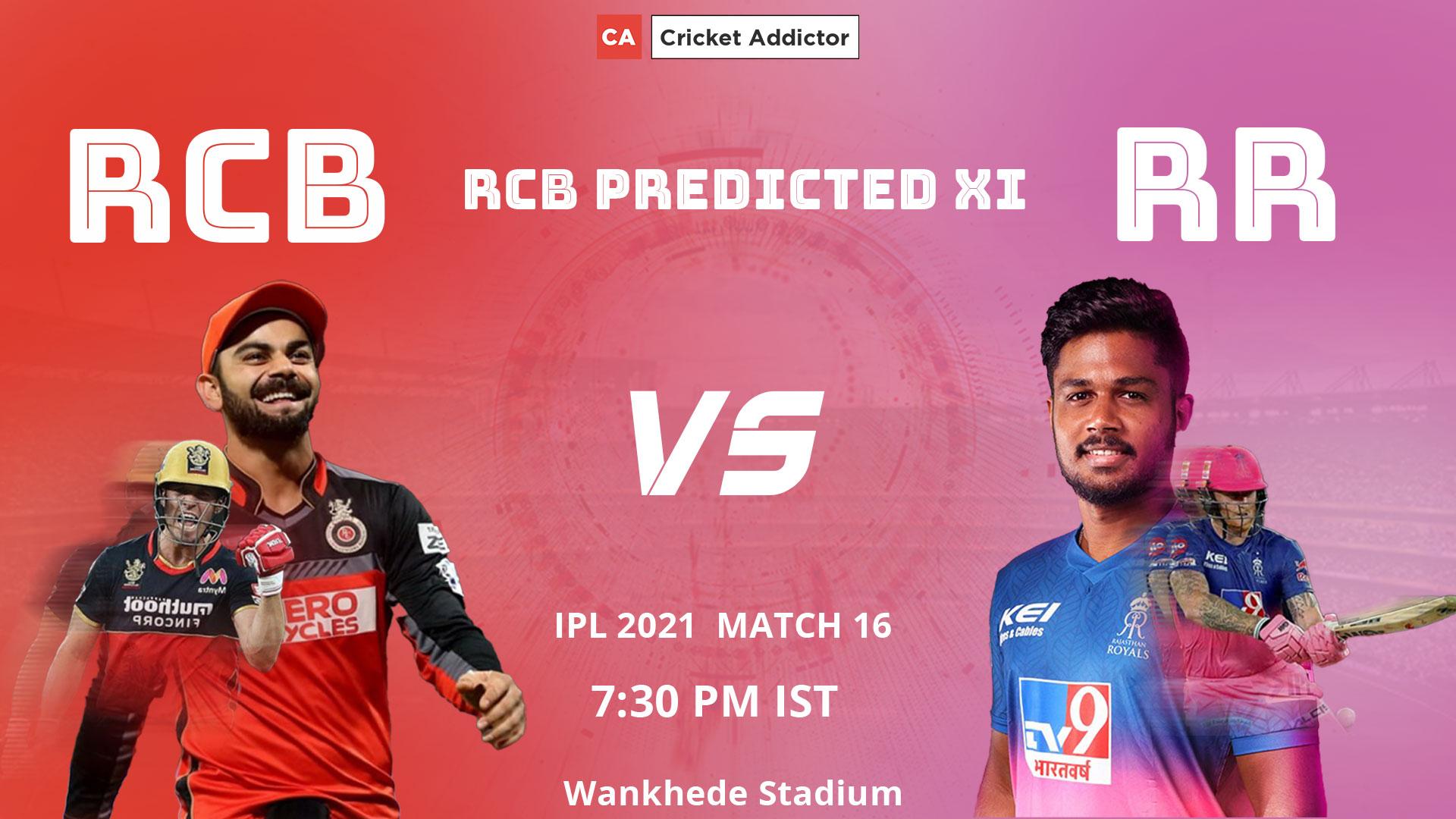 IPL 2021, Royal Challengers Bangalore, RCB, RCB vs RR, predicted playing XI, playing XI