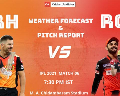 IPL 2021, SunRisers Hyderabad, Royal Challengers Bangalore, SRH vs RCB, Weather Forecast, Pitch Report