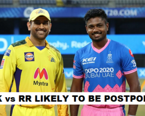 IPL 2021: CSK vs RR Likely To Be Postponed