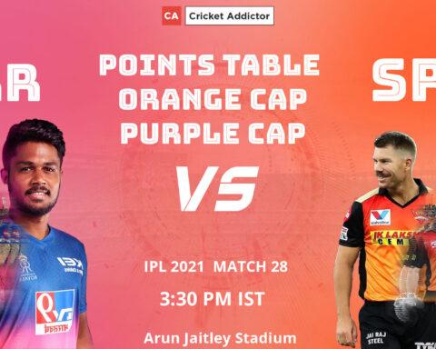 IPL 2021, Points Table, Orange Cap, Most Runs, Purple Cap, Most Wickets