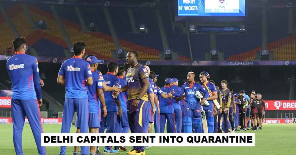 Delhi Capitals Players And Support Staff Sent Into Hard Quarantine