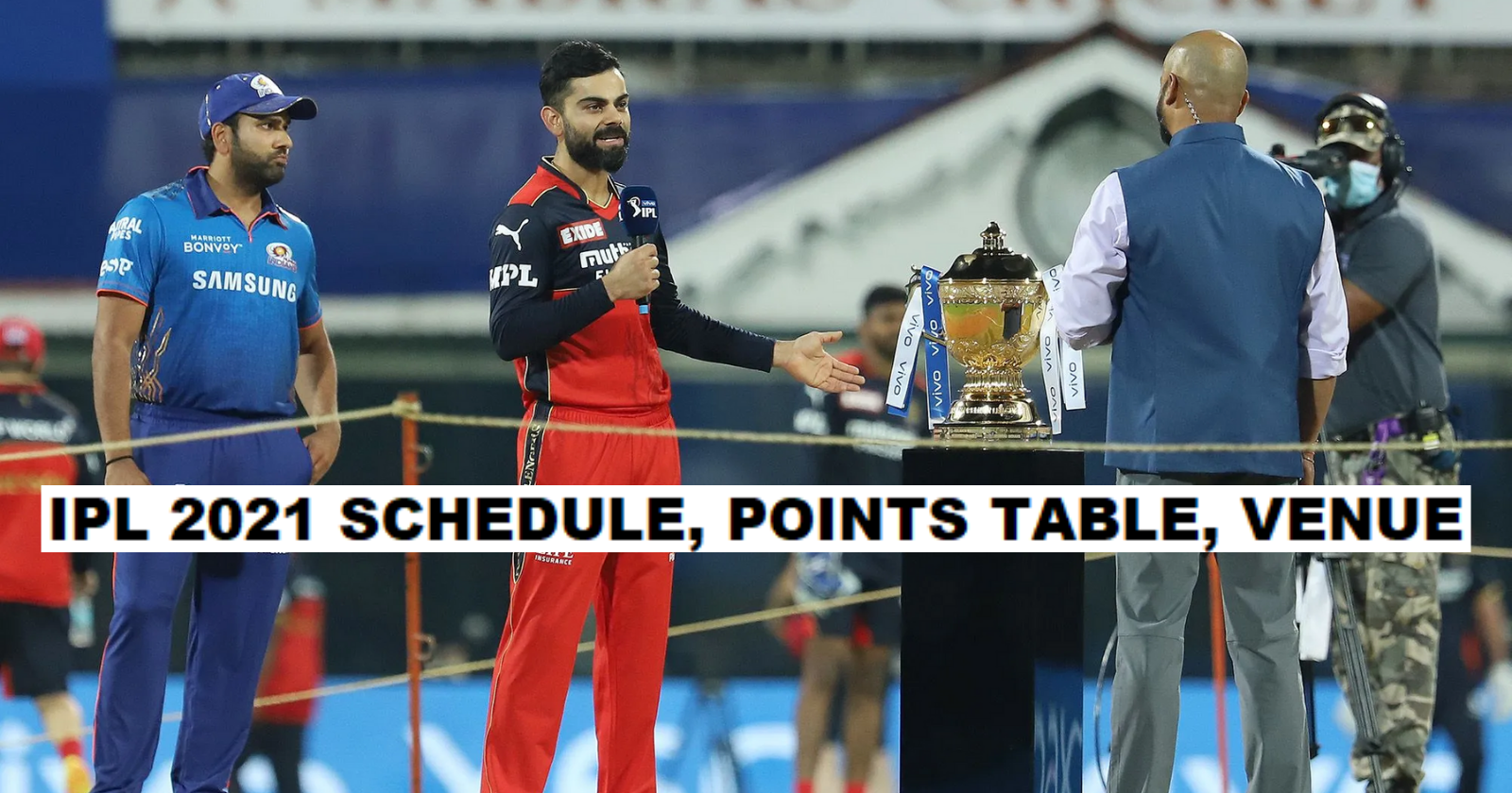 IPL 2021 Schedule, Points Table, Date, Match List, Orange Cap, Venue, Team List, And All You Need To Know