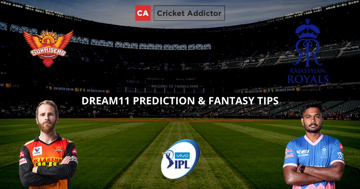 SRH vs RR Dream11 Prediction, Fantasy Cricket Tips, Dream11 Team- IPL 2021