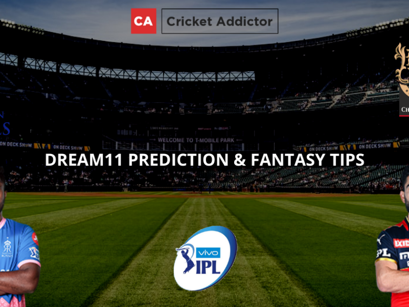 RR vs RCB Dream11 Prediction, Fantasy Cricket Tips, Dream11 Team- IPL 2021