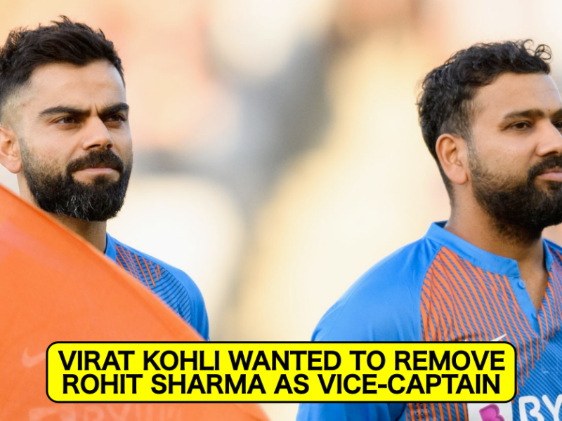 Virat Kohli Went To Selection Committee With A Proposal To Remove Rohit Sharma As Vice-Captain – Reports
