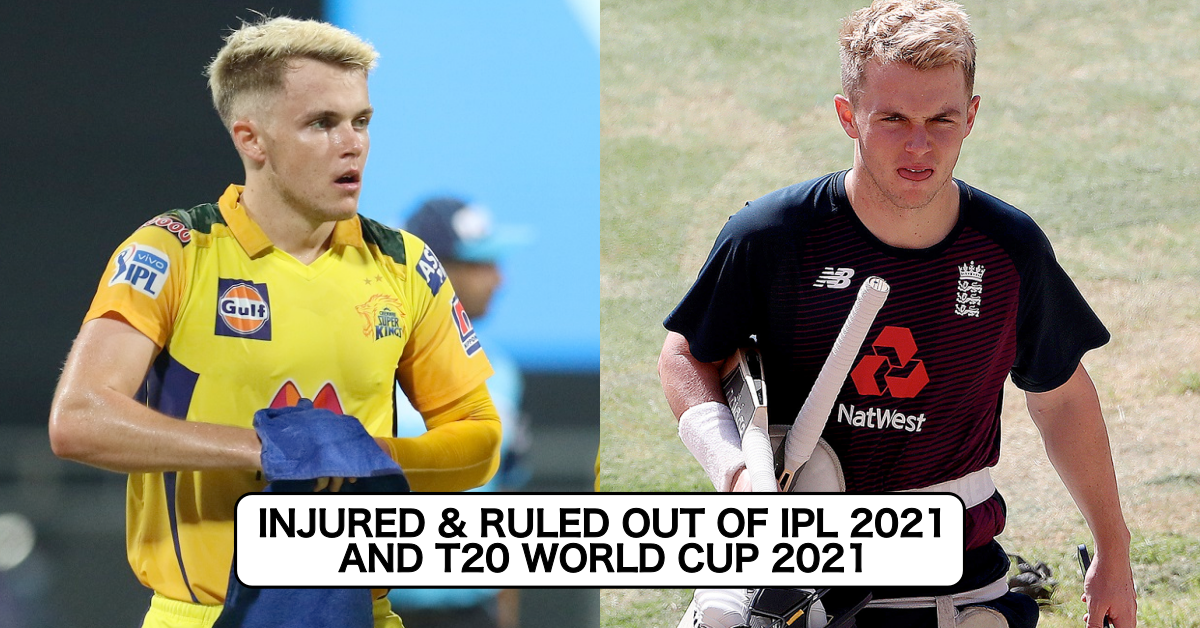 Just IN: Sam Curran Injured And Ruled Out Of IPL 2021 & T20 World Cup 2021
